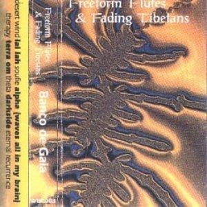 Freeform Flutes & Fading Tibetans