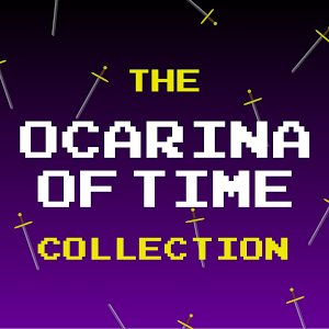 "The Ocarina of Time Collection (Theme Songs From ""The Legend of Zelda"")"
