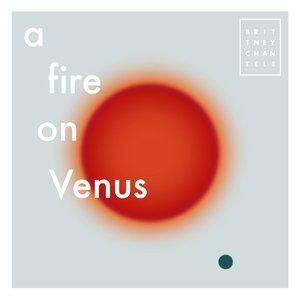 A Fire on Venus