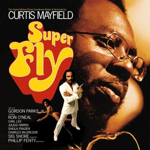 Superfly (The Original Motion Picture Soundtrack) [Bonus Track Version]