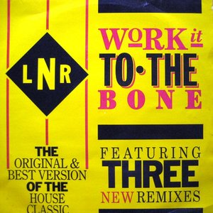 Work It To The Bone