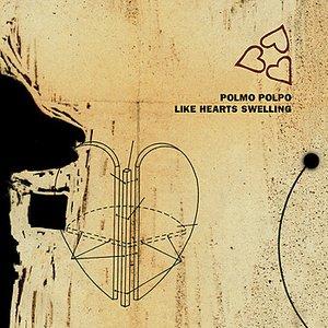 Like Hearts Swelling