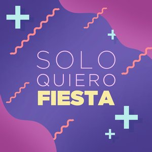 Solo Quiero Fiesta