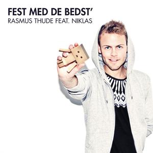 Fest Med De Bedst' (feat. Niklas)