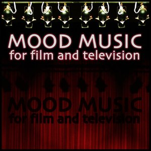 Mood Music For Film And Television