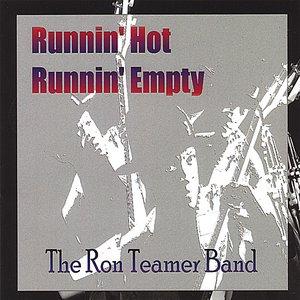 Runnin' Hot, Runnin' Empty