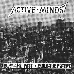 Bury The Past : Build The Future