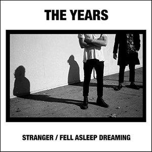 Stranger / Fell Asleep Dreaming