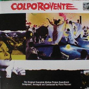 Colpo Rovente (The Original Complete Motion Picture Soundtrack)