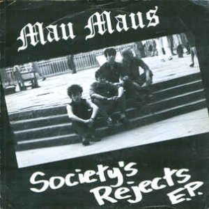 Society's Rejects EP