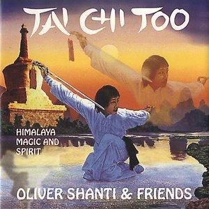 Tai Chi Too - Himalaya, Magic And Spirit