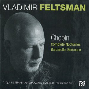 Chopin: Complete Noctures, Barcarolle, Berceuse