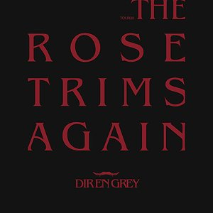 TOUR08 THE ROSE TRIMS AGAIN