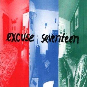 Excuse Seventeen