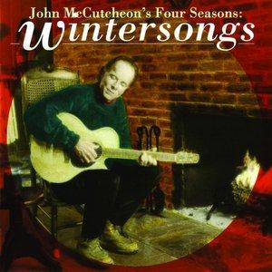 John McCutcheon's Four Seasons: Wintersongs