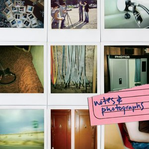 Notes & Photographs