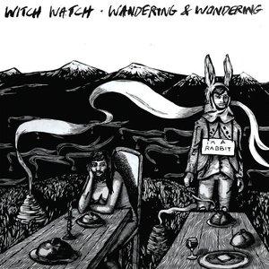 Wandering & Wondering