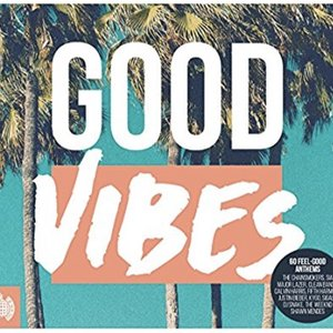 Good Vibes - Ministry of Sound