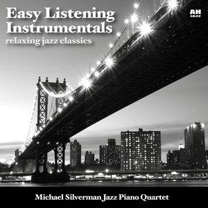 Easy Listening Instrumentals: Relaxing Jazz Classics