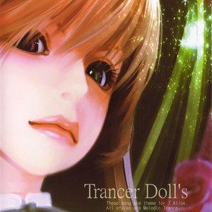 Trancer Doll's