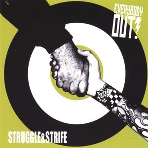 Struggle & Strife