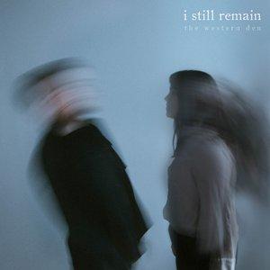 I Still Remain