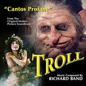 TROLL: Cantos Profane - from the Original Motion Picture Soundtrack