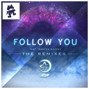 Follow You (The Remixes)