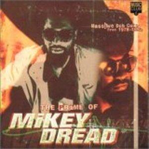 The Prime of Mikey Dread: Massive Dub Cuts, 1978-1992