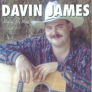 Davin James - Making my mark