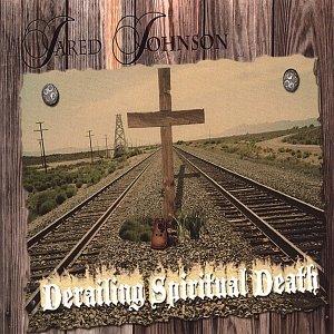 Derailing Spiritual Death