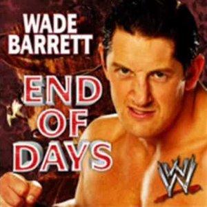 WWE:End Of Days (Wade Barrett) - Single