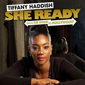 She Ready! From the Hood to Hollywood!