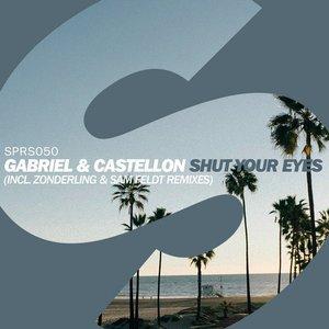 Shut Your Eyes (Incl. Sam Feldt & Zonderling Remixes)