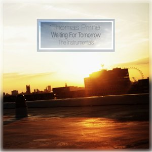 Waiting For Tomorrow (The Instrumentals)