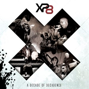 X: A Decade Of Decadence