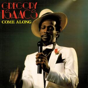 Gregory Isaacs - Come Along - Lyrics2You