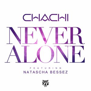 Never Alone (feat. Natascha Bessez)