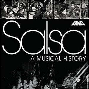 Salsa A Musical History