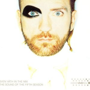 Sven Väth in the Mix: the Sound Of the Fifth Season