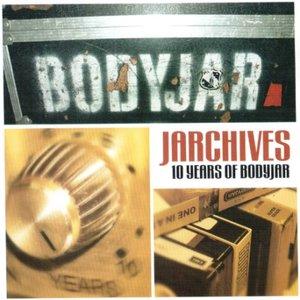 Jarchives 10 Years Of Bodyjar