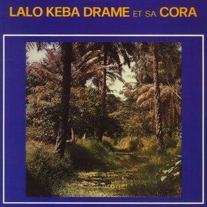 Lalo Keba Drame Et Sa Cora