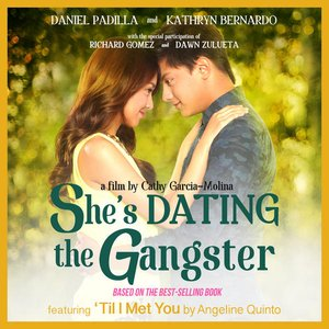 She's Dating the Gangster (The Official Soundtrack)