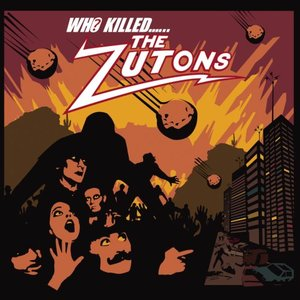 Who Killed The Zutons?