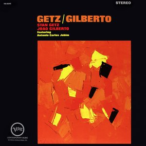 Getz & Gilberto