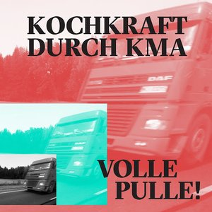 Volle Pulle!