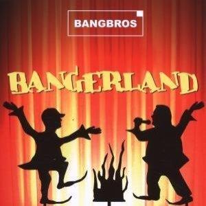 Bangerland