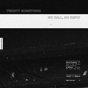 Twenty Something / No Call, No Reply (Stripped Sessions) - Single