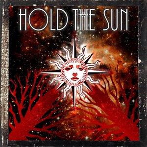 Hold The Sun