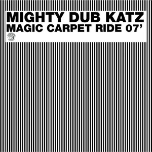 Magic Carpet Ride 07'
